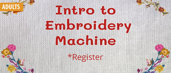 Intro to Embroidery Machine